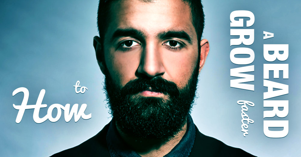 tips to make your beard grow fuller